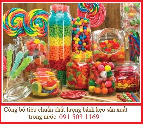 Công bố tiêu chuẩn chất lượng bánh kẹo sản xuất trong nước